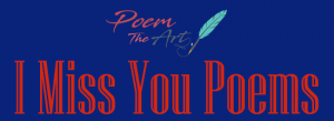 i-miss-you-poems